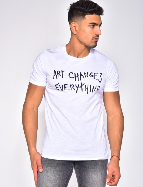 "T-shirt ""ART CHANGES EVERYTHING"""