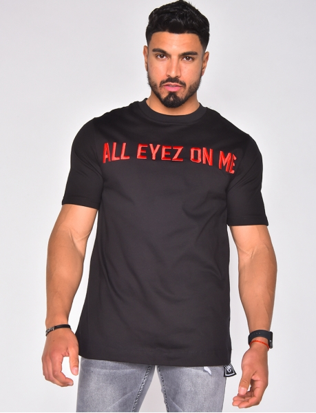 "T-shirt ""All eyez on me"""