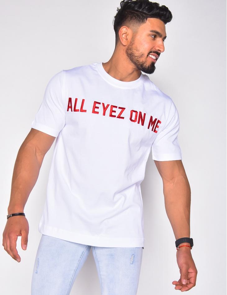 """T-shirt """"All eyez on me"""""""